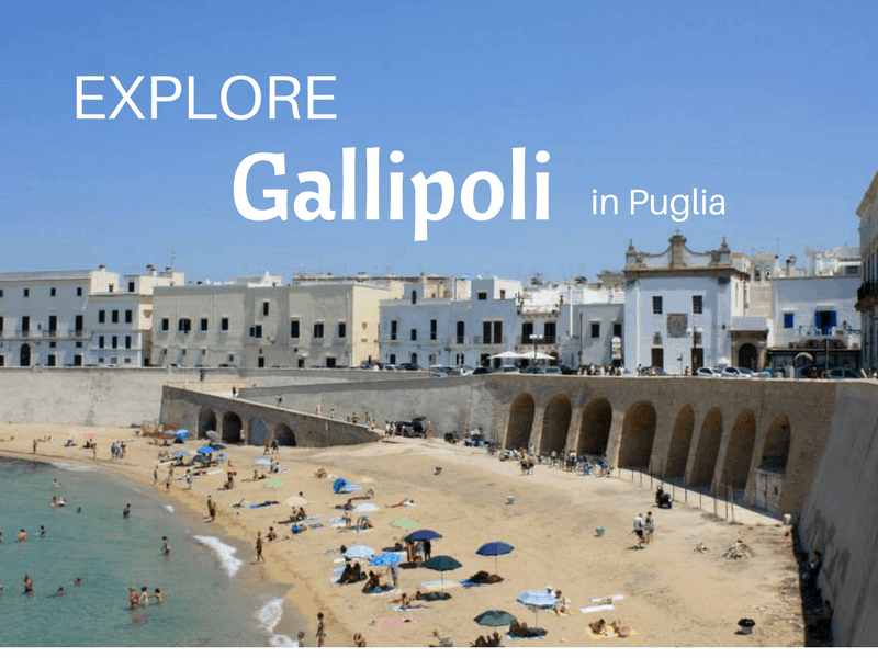 Explore Gallipoli in Puglia
