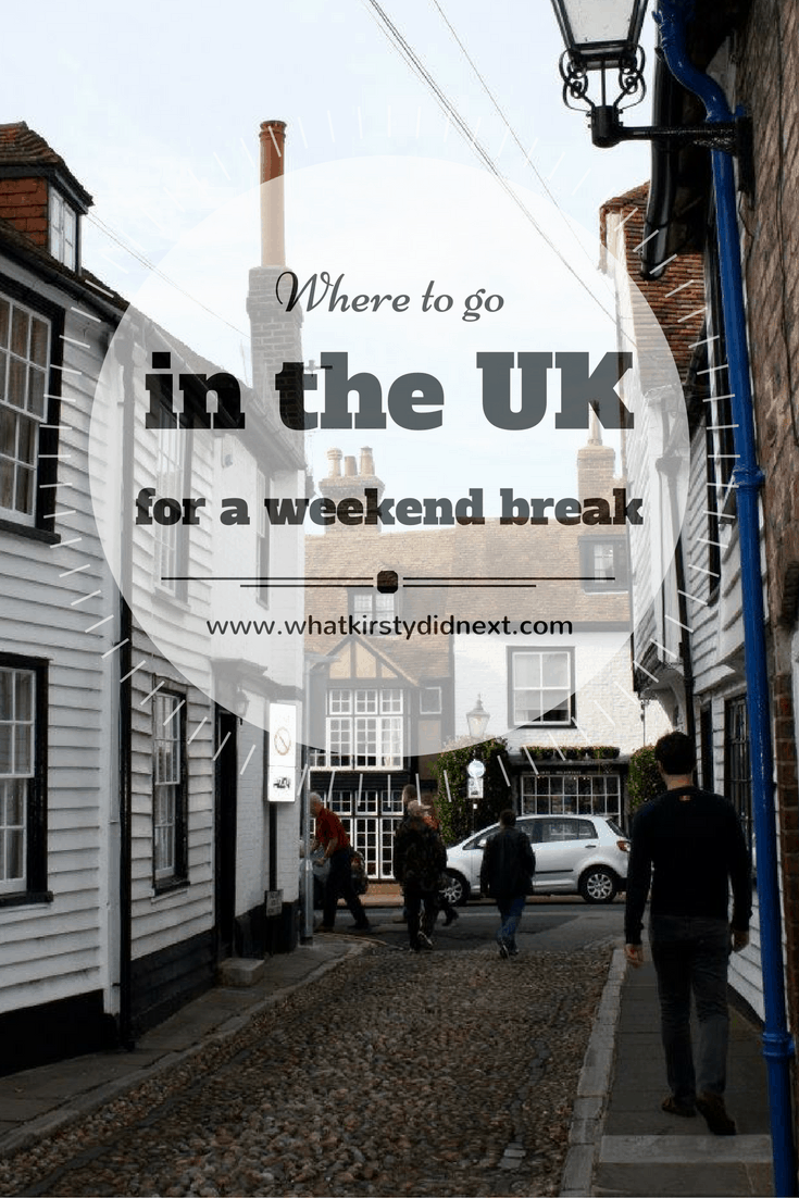Where to go in the UK for a weekend break