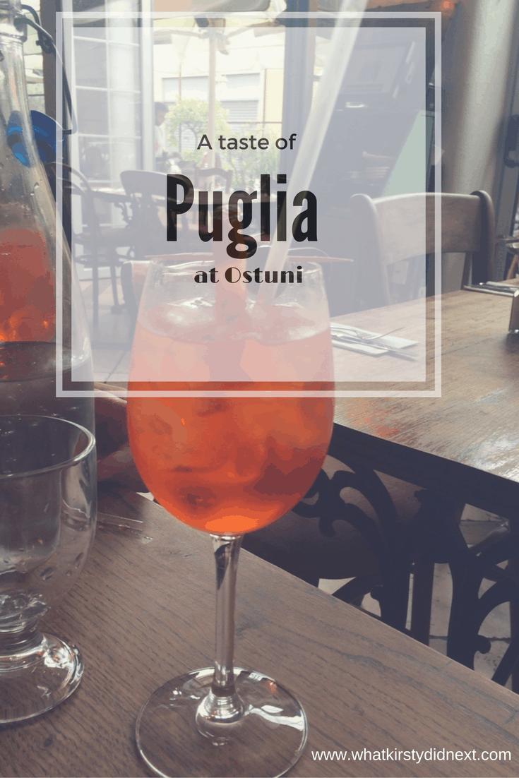 A taste of Puglia at Ostuni