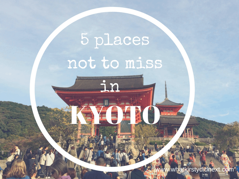 5 places not to miss in Kyoto