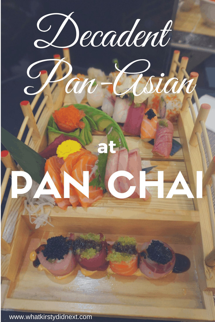Decadent Pan-Asian at Pan Chai