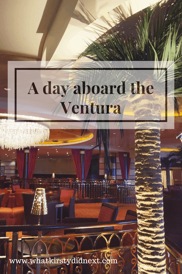 A day aboard the Ventura cruise ship