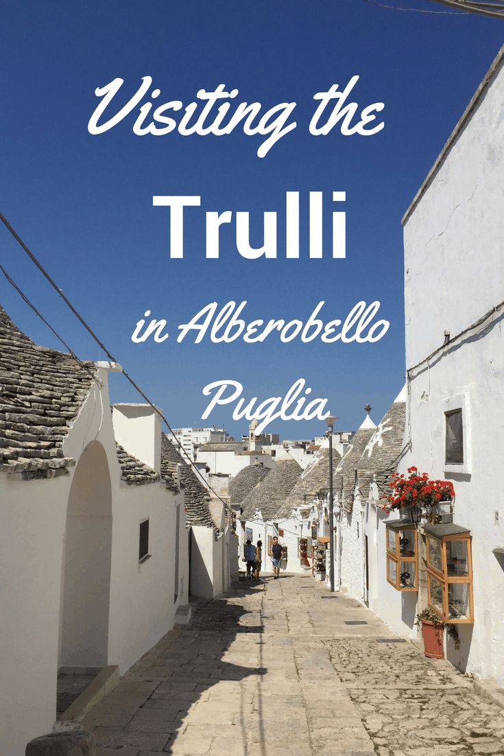Visiting the Trulli in Alberobello, Puglia