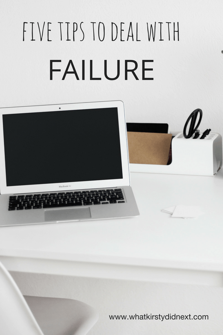 Five tips to help you deal with failure