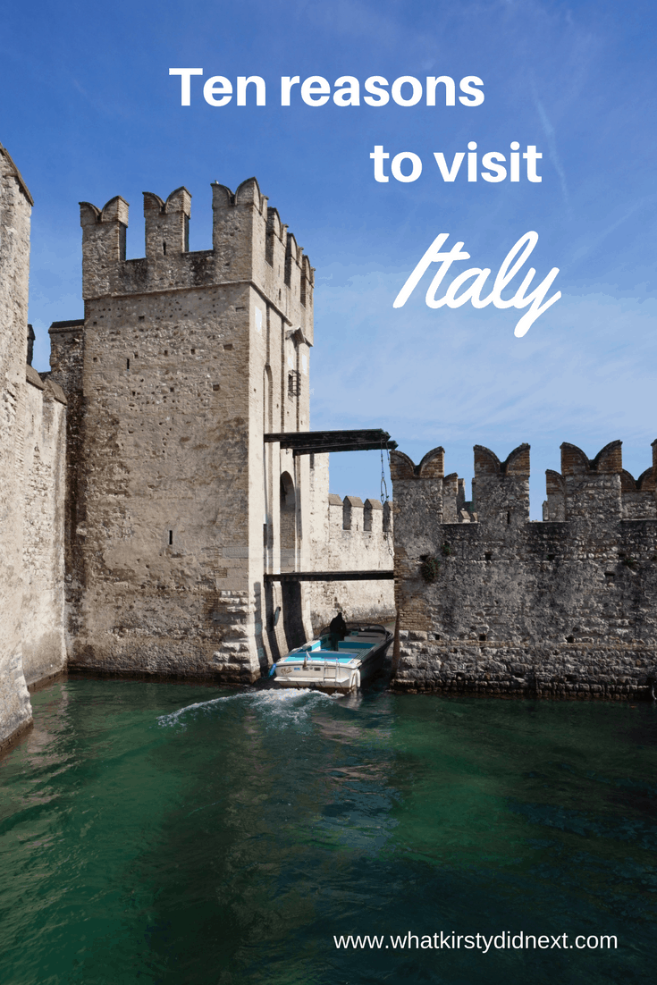 Ten reasons to put Italy on your travel must-see list