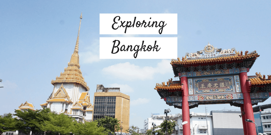 Exploring Bangkok for the second time