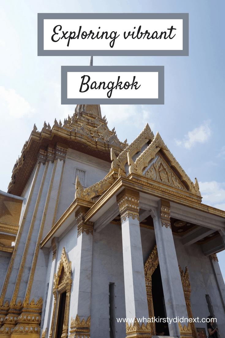 Exploring vibrant Bangkok in Thailand