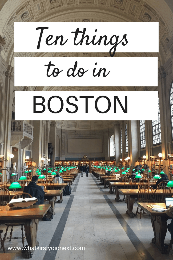 Ten things to do in Boston
