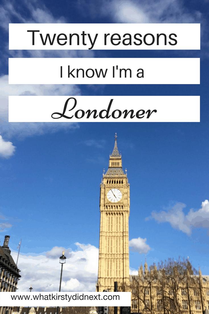 Twenty reasons I know I'm a Londoner
