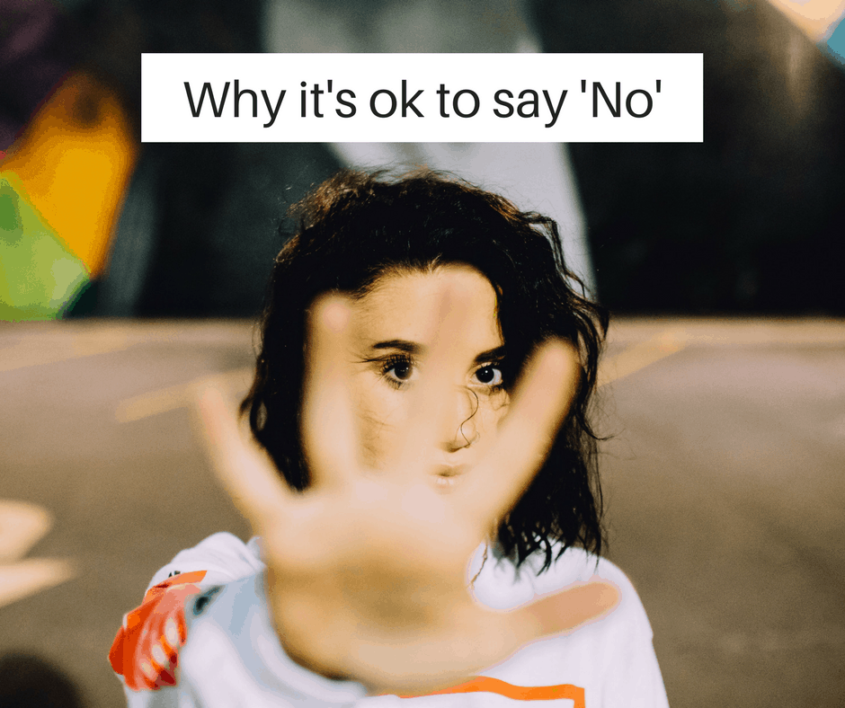 It's ok to say 'no'