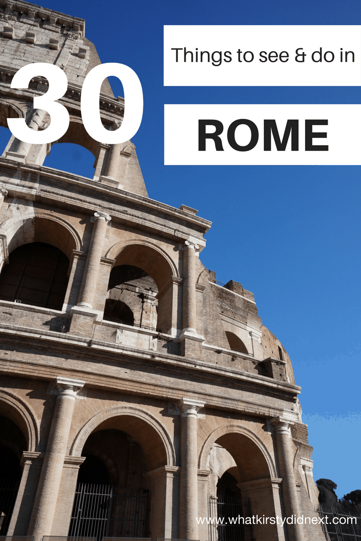 Thirty things to see and do in Rome