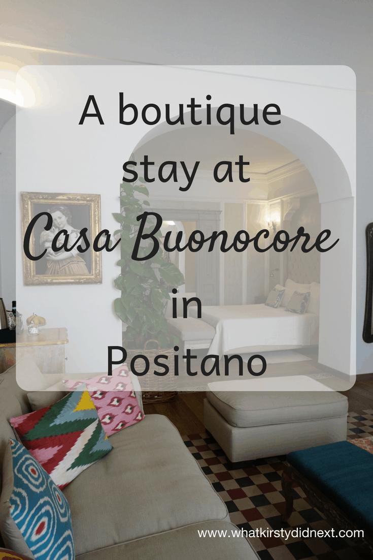 Boutique stay at Casa Buonocore Positano