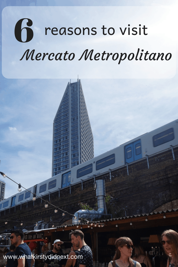 Six reasons to visit London's Mercato Metropolitano in Elephant and Castle