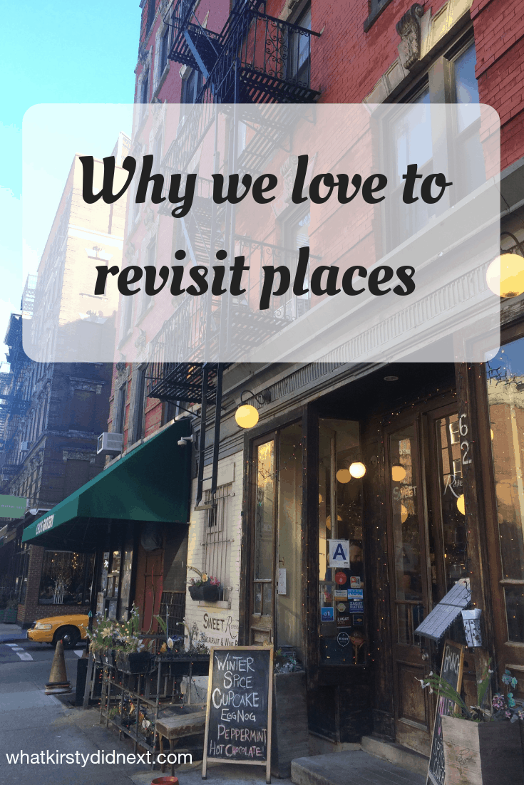 Why we love to revisit places