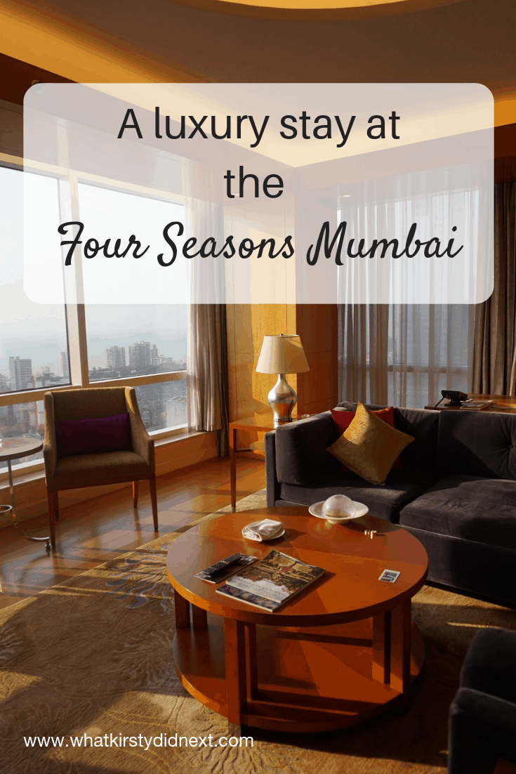 A luxury stay at the Fours Seasons Mumbai