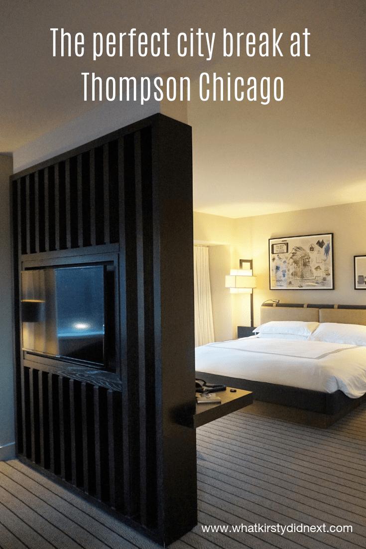 Perfect city break at Thompson Chicago