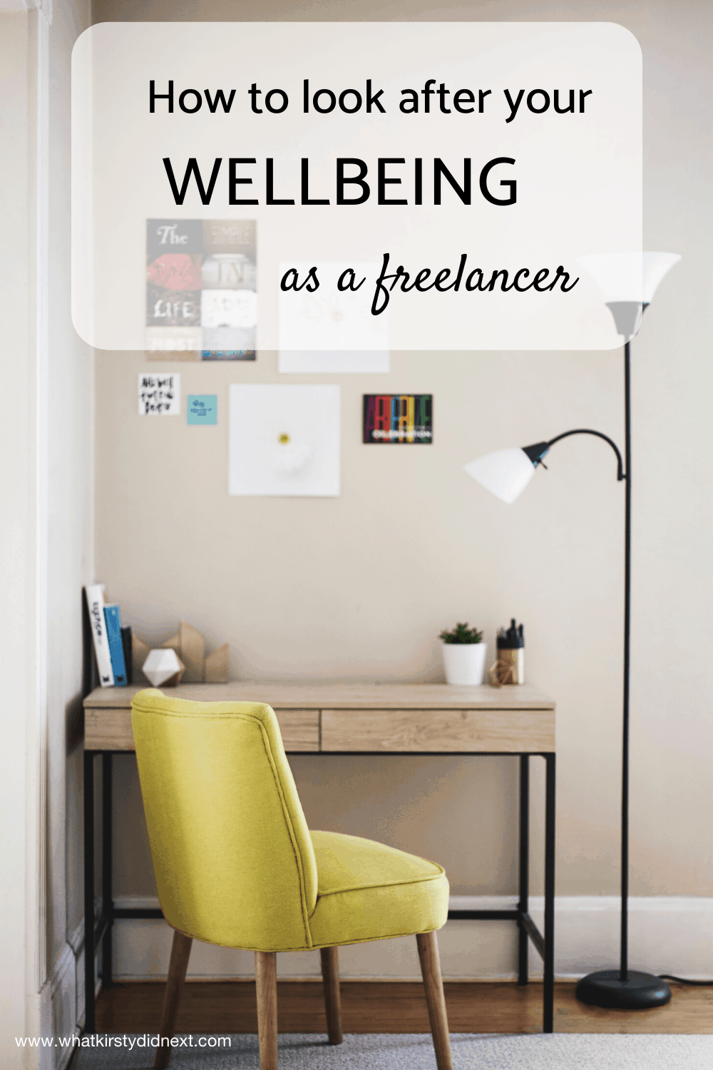 How to look after your wellbeing as a freelancer