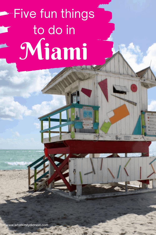 Five fun things to do in Miami